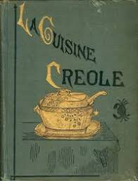 la cuisine cr le cuisine creole a collection of culinary recipes from leading chefs