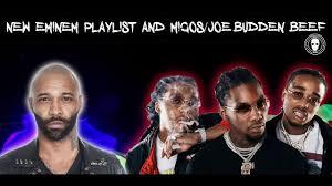 eminem playlist new eminem playlist and migos joe budden beef youtube