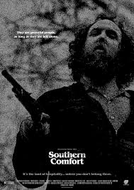 Southern Comfort 1981 Southern Comfort Walter Hill 1981 Movie Posters Pinterest