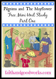 mini unit study on thanksgiving pilgrims the mayflower part 1