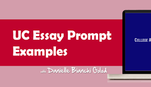 essay questions sample uc essay prompt examples and faq uc essay prompt examples