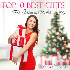 top 10 best gifts for top 10 best gifts for women 30 gift guide titus best