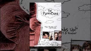 Puffy Chair The Puffy Chair Youtube