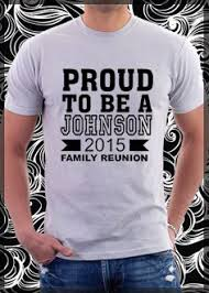 i this t shirt idea my favorite by far family reunion
