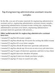Samples Of Administrative Resumes by Top8engineeringadministrativeassistantresumesamples 150529143000 Lva1 App6892 Thumbnail 4 Jpg Cb U003d1432909847