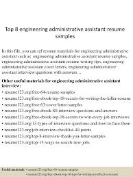 sample executive assistant resumes top8engineeringadministrativeassistantresumesamples 150529143000 lva1 app6892 thumbnail 4 jpg cb 1432909847
