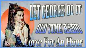 time radio let george do it cover for an hour radio shows