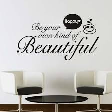 compare prices on wall sticker quotes beauty online shopping buy be your own kind of beautiful wall sticker diy art words quote coffee decal home art