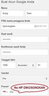 cara membuat akun gmail terbaru cara daftar gmail tanpa verifikasi no hp tips dani