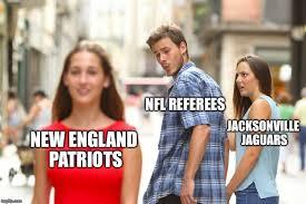 Funny New England Patriots Memes - nfl referees jacksonville jaguars new england patriots meme