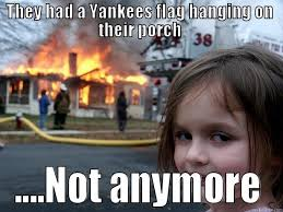 Yankees Suck Memes - yankees fans suck quickmeme