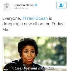 Frank Ocean Meme - frank ocean keeps fans waiting for new album everything girls love