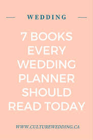the best wedding planner book 7 books for every wedding planner culture weddings pr firm
