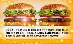 siege burger king waaaay much mayonaise why the burger king hamburger