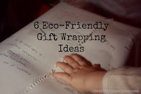 eco friendly wrapping paper 6 eco friendly gift wrapping ideas girl green