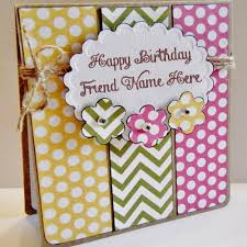 write name on amazing birthday wish card for friend wishes online