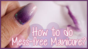 quick tip mess free nail art for ombre water marble etc diy