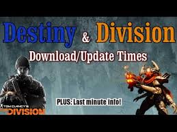the division u0026 destiny april update download times u0026 when you can