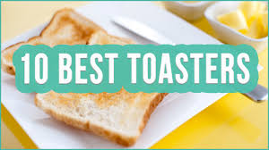 Toasters Best Best Toaster 2016 Top 10 Toasters Toplist Youtube