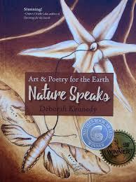 nature speaks art u0026 poetry for the earth deborah kennedy