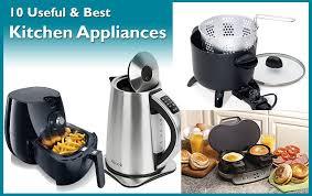 list of kitchen appliances kitchen appliances 10 must have kitchen appliances for bachelors