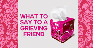 How To Comfort A Friend How To Comfort A Grieving Friend Who Recently Lost A Close Loved One