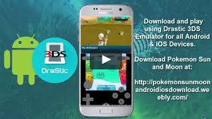 3ds emulator for android sun moon rom drastic 3ds emulator android