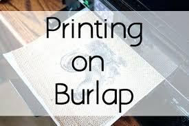 printable wax paper printing on burlap printing on burlap sheets printing on burlap