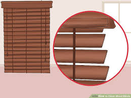How To Paint Wood Blinds 3 Ways To Clean Wood Blinds Wikihow