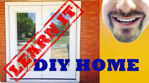 How To Remove A Patio Door by How To Install A Patio Door Youtube