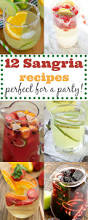 12 easy sangria recipes perfect for a party