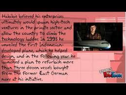 biografi bj habibie english biography of b j habibie youtube