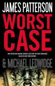 book review worst by patterson michael cavacini