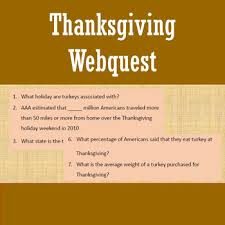 thanksgiving webquest thanksgiving facts classroom resources and