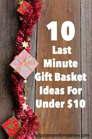 gift basket ideas for christmas 10 last minute gift basket ideas for 10
