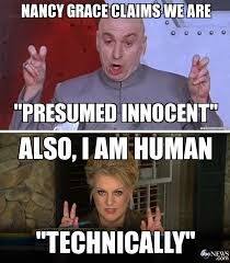 Nancy Grace Meme - nancy grace and dr evil imgur