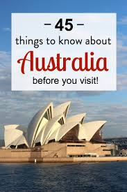 45 things to about australia before you visit visit