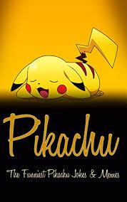 Funny Pikachu Memes - pikachu the funniest pikachu jokes memes nintendo jokes pokemon