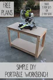 Woodworking Bench Plans Simple by Get 20 Portable Workbench Ideas On Pinterest Without Signing Up