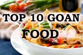 popular cuisine top 10 popular food of goa