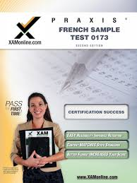 praxis french sample test 0173 teacher certification test prep