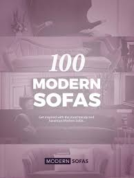 comfortable home decor 100 modern sofas you must have for a comfortable home decor