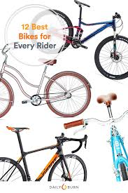Best Bike For Comfort The 12 Best Bikes For Every Type Of Rider Daily Burn
