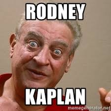 Rodney Dangerfield Memes - stage 5 sex offender rodney dangerfield surprised meme generator