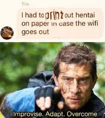 Meme Bear Grylls - bear grylls memes adapt improvise overcome on the internet