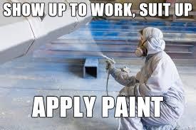 Painter Meme - work stories of an industrial sandblaster painter album on imgur