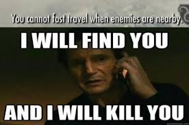 Your Meme - i will find you and i will kill you skyrim i will find you and i
