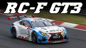 lexus rc bhp lexus rc f gt3 2016 vln nürburgring nordschleife youtube