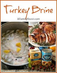 turkey brine recipe thanksgiving menu planning a family feast