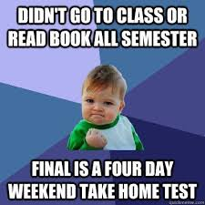 4 Day Weekend Meme - simple 4 day weekend meme didn t go to class or read book all